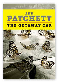 The Getaway Car: A Practical Memoir on Writing and Life