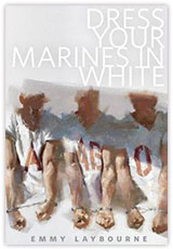 Dress Your Marines in White - By Emmy Laybourne