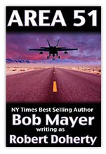 Bob Mayer written as Robert Doherty - Area 51